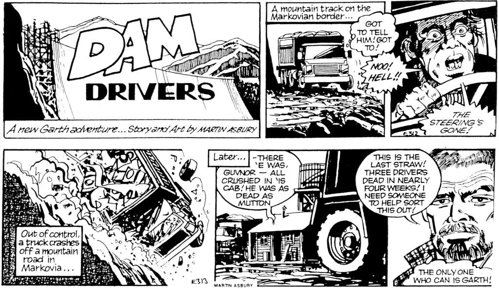 Inledande dagsstrippar ur den 164:e episoden med Garth, Dam Drivers, med manus och teckningar av Martin Asbury, stripparna E311-312 (31 december 1996-1 januari 1997). ©Daily Mirror