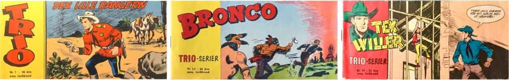 Första numret av Trio-serier, senare med Bronco resp. Tex Willer (1960-63). ©Rotopress/Centerförlaget