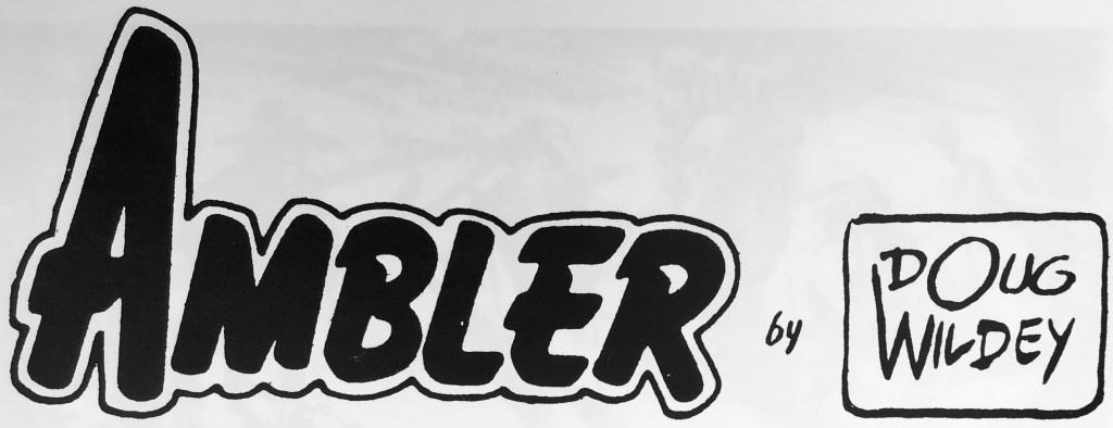 Logotyp till Ambler och signatur för Doug Wildey. ©CTNYNS