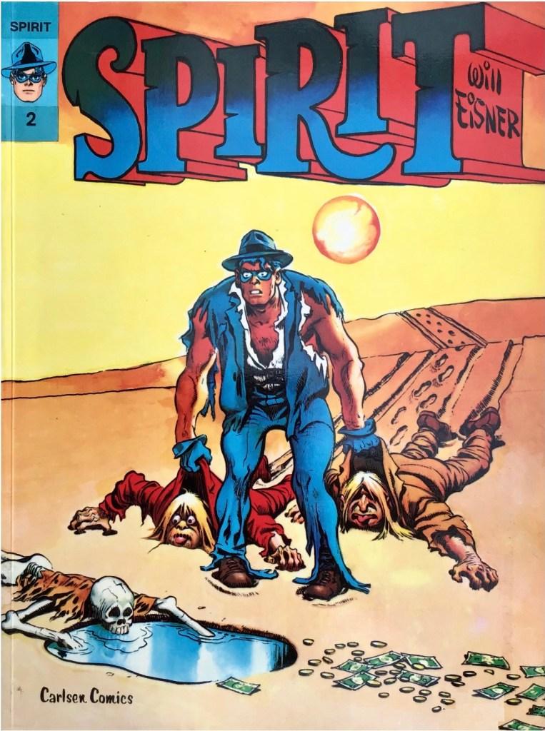 Omslag till Spirit 2 (1978). ©Carlsen/Eisner