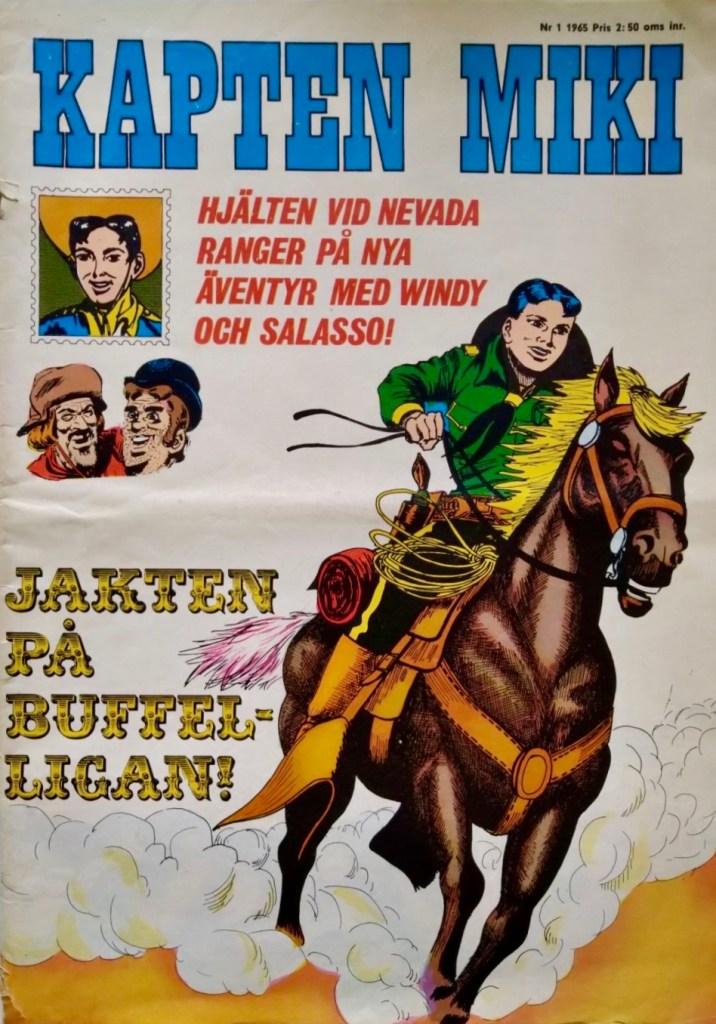Kapten Miki nr 1, 1965. ©Centerförlaget