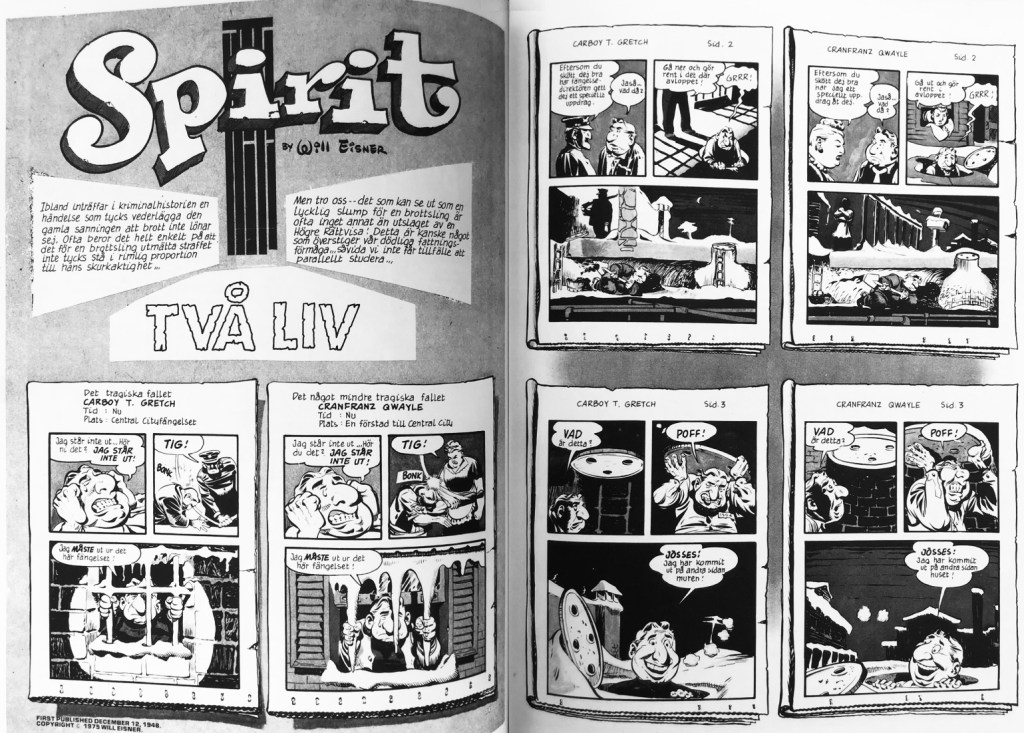 Inledande uppslag ur episoden Två liv ur Spirit (1976). ©Eisner