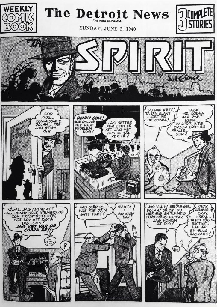 Inledande sida ur den första episoden med Spirit (1940). ©Eisner
