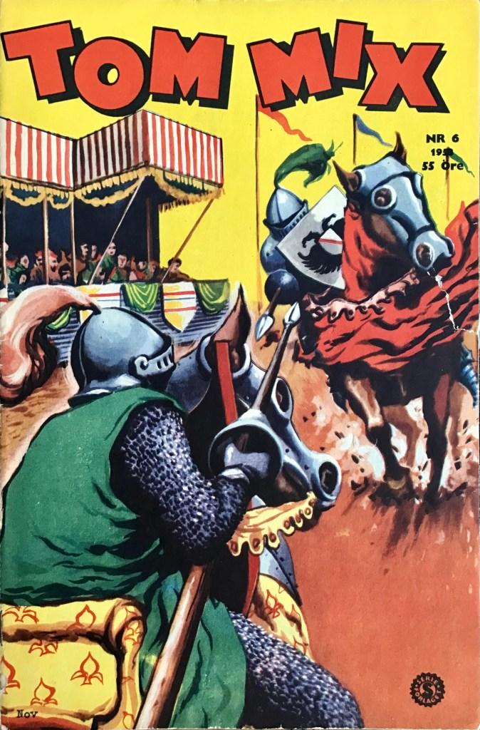 Omslag till Tom Mix nr 6, 1953. ©Serieförlaget