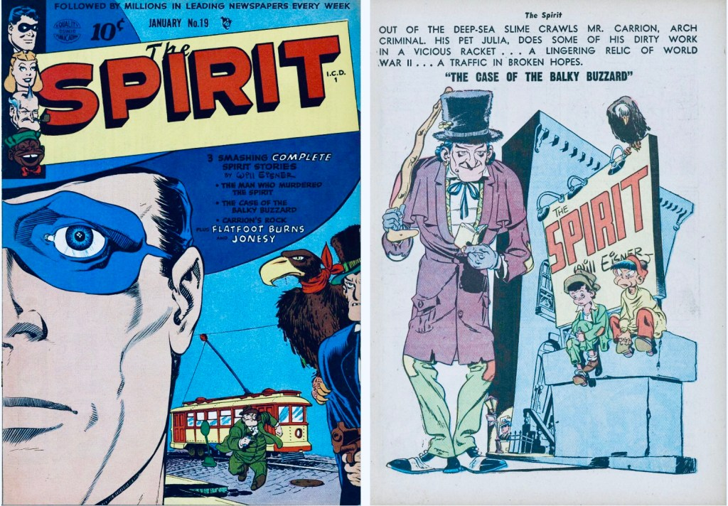 Omslag till The Spirit #19 (1950) och inledande sida ur The Chase of the Baldy Buzzard. ©Quality/Arnold/Eisner