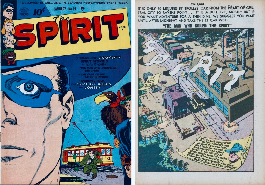 Omslag till The Spirit #19 (1950) och inledande sida ur Spirit-episoden. ©Quality/Eisner