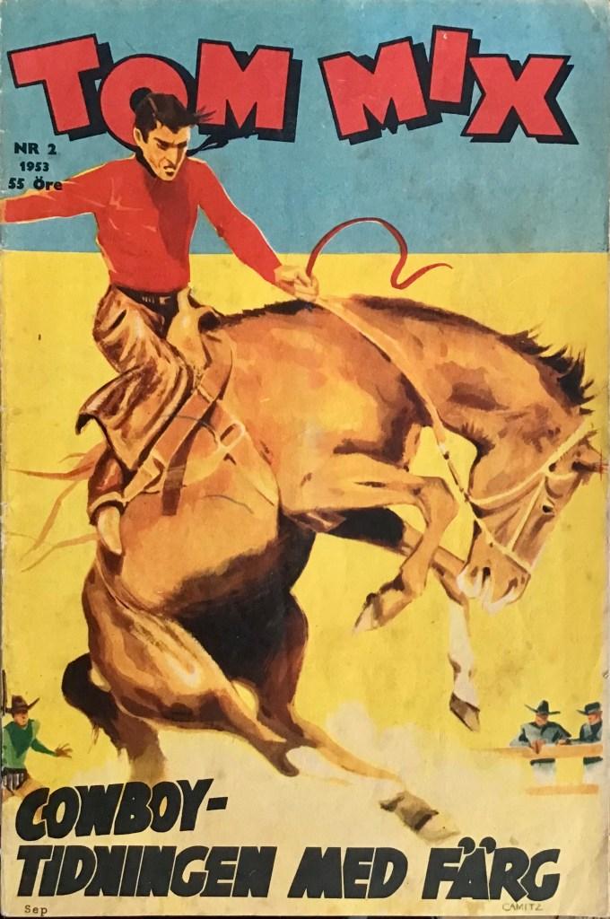 Omslag till Tom Mix nr 2, 1953. ©Serieförlaget