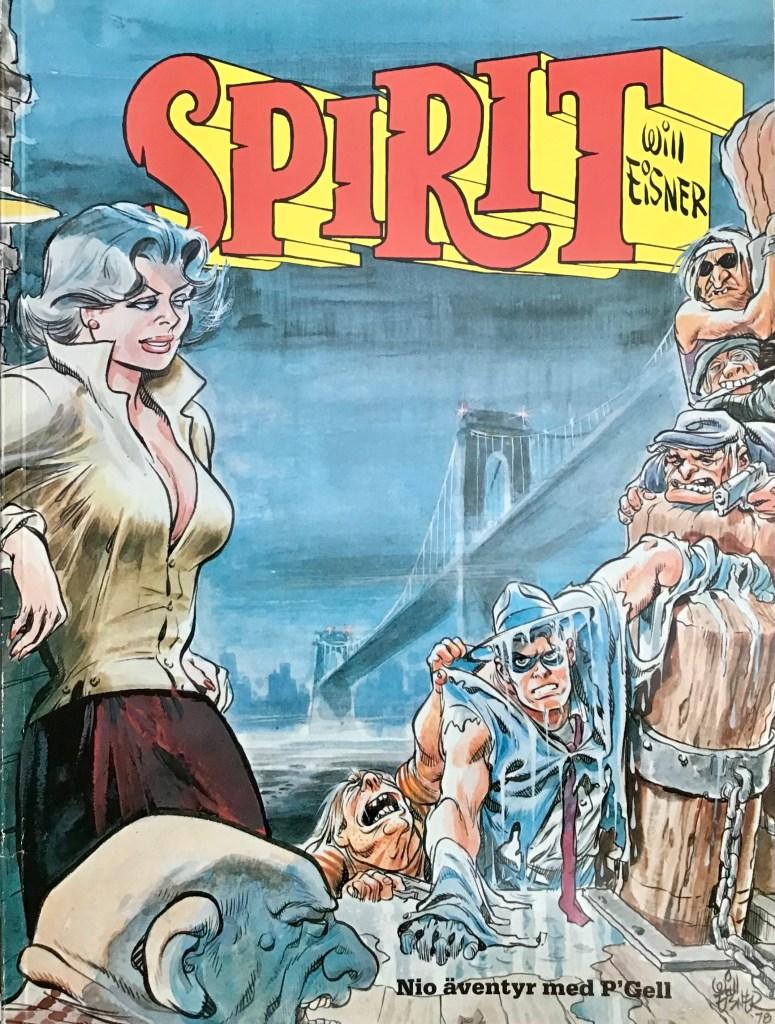 Omslag till Spirit 6 (1985). ©Alvglans/Eisner