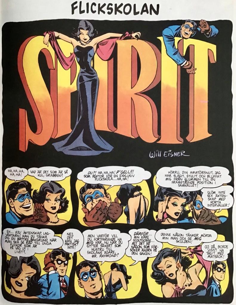 Inledande sida ur episoden Flickskolan i Spirit 6. ©Eisner