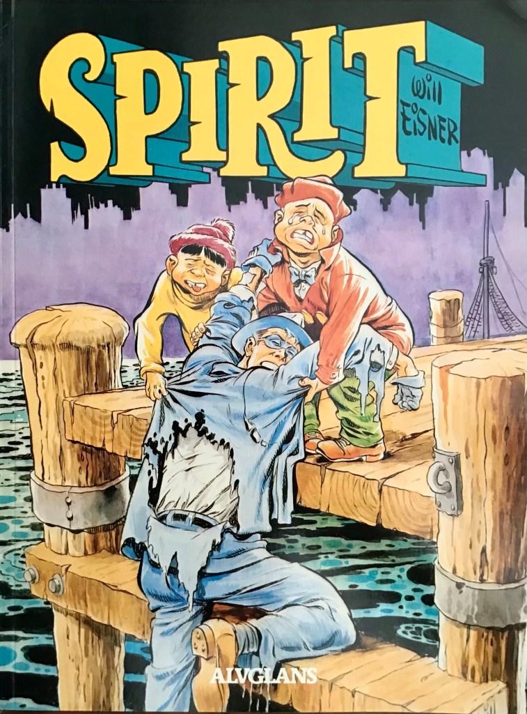Omslag till Spirit 7 (1986). ©Alvglans/Eisner