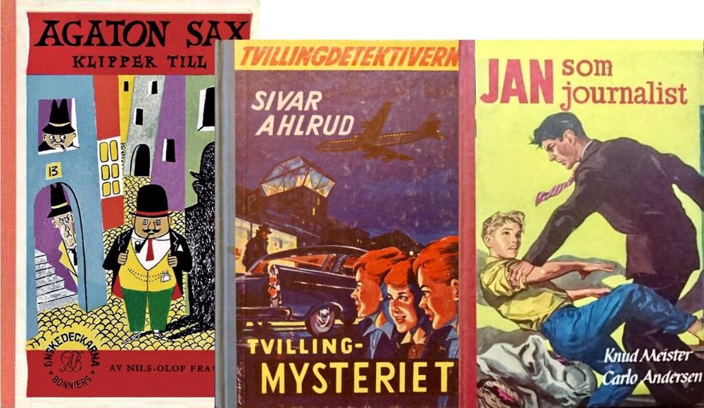 Agaton Sax kilpper till (1955), Tvillingmysteriet (1960) och Jan som journalist (1957).