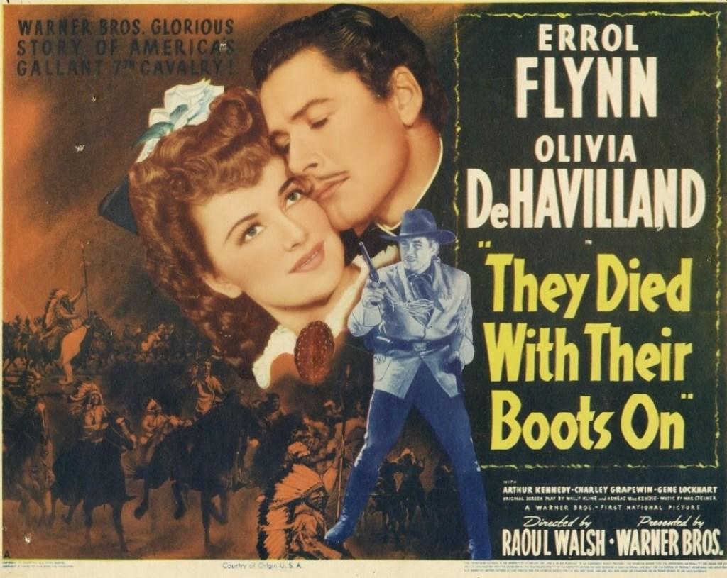 I filmen De dog med stövlarna på (1941) dör Errol Flynns rollfigur George Armstrong Custer vid Little Bighorn. Den 14 oktober 1959 dör han själv. ©Wagner Bros