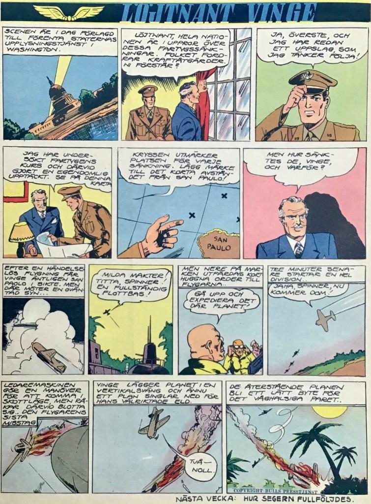 Från och med Veckans serier nr 26, 1943 fick Löjtnant Vinge disponera baksidan i tidningen, när Allan Kämpe flyttade in. ©Bulls