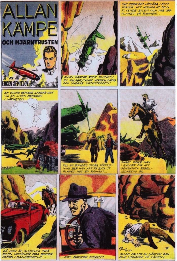 Veckoserien med Allan Kämpe i Veckans Serier nr 41, 1943, avsnitt B-20. ©Bulls