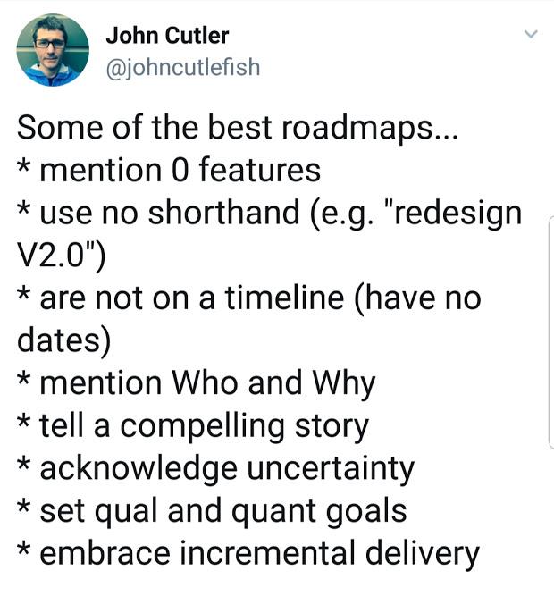 John Cutler's tweet about roadmaps