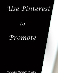 Pinterest A Great Way To Promote