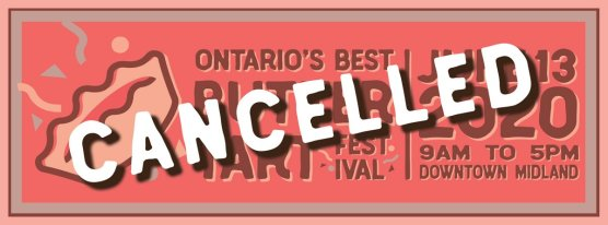 Ontario's biggest butter tart festival is cancelled for 2020. Roguetrippers will miss this festival.