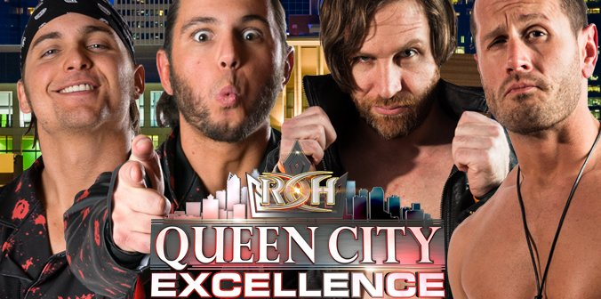 ROH 07/30/17 Queen City Excellence Results *SPOILERS FOR TV*