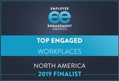 2019 North American Employee Engagement Awards - Top Engaged Workplaces