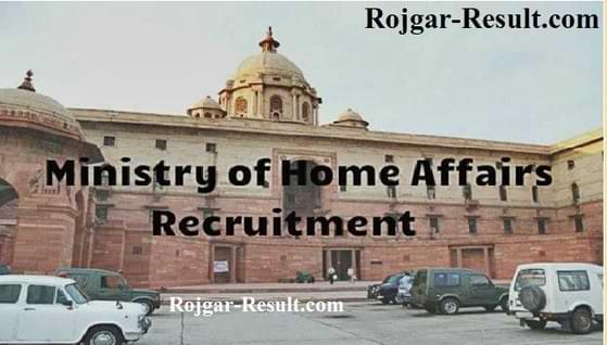 MHA Recruitment Ministry of Home Affairs Recruitment
