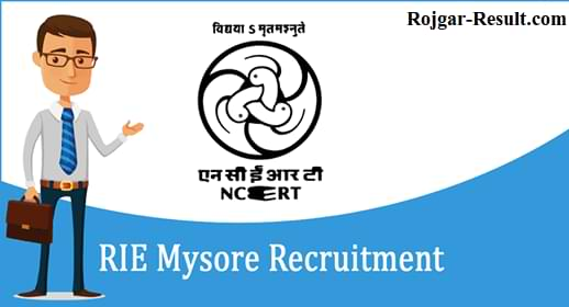 RIE Mysore Recruitment RIE Mysore Govt Jobs RIE Mysuru Vacancy