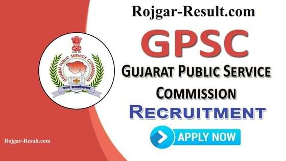 Gujarat PSC Recruitment GPSC Recruitment Gujarat PSC Vacancy