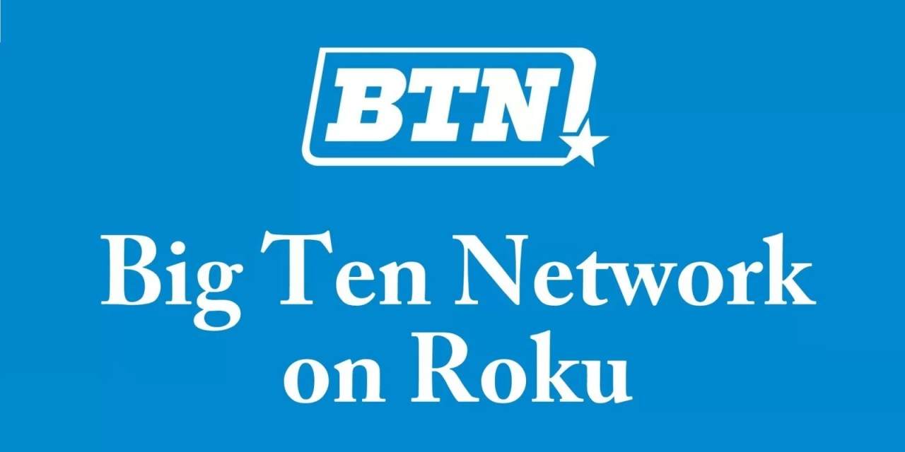 How to watch Big Ten Network on Roku [2021]