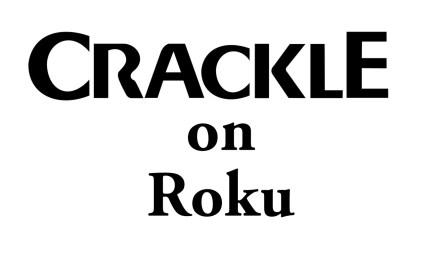 How to add Sony Crackle on Roku [2020]
