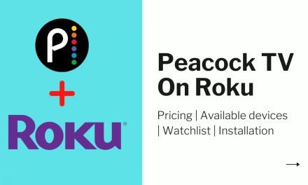How to Stream Peacock TV on Roku [2 Ways]
