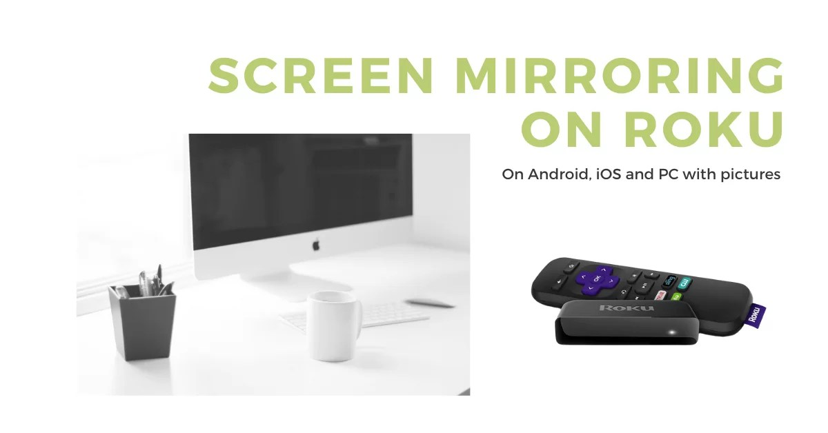 How to Enable Screen Mirroring On Roku