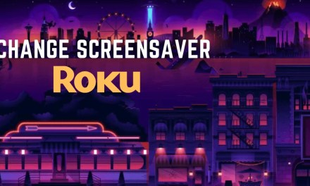 How to Change Roku Screensaver [With Screenshots]