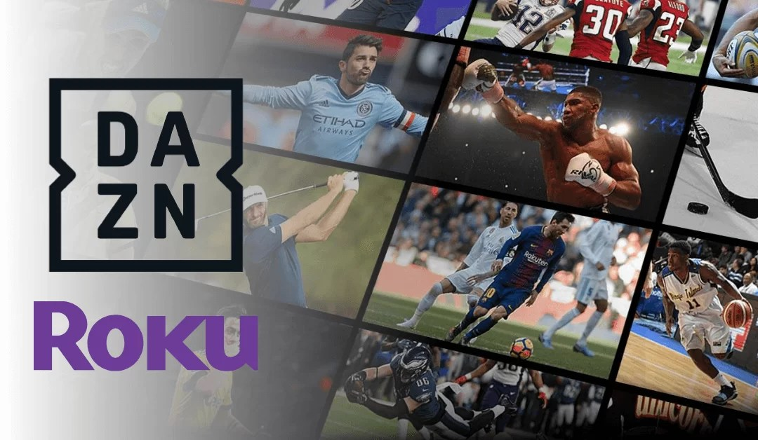 How to Add and Watch DAZN on Roku