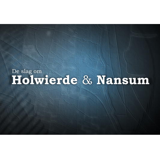 De slag om Holwierde & Nansum