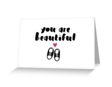 Here is the design as a greeting card. http://bit.ly/u_r_beautiful
