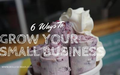 6 Ways To Grow Your Small Business