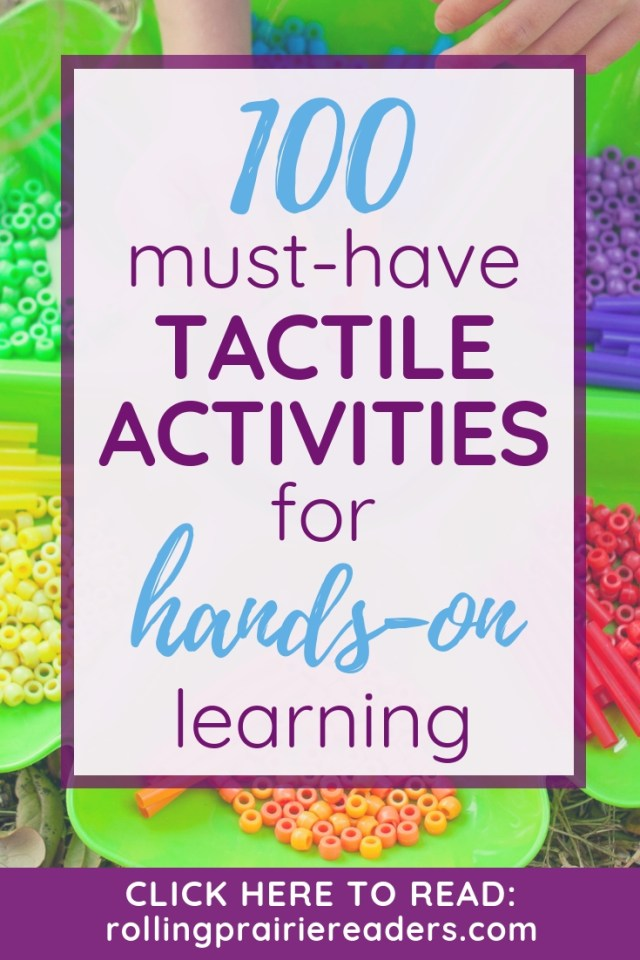 100 Must-Have Tactile Activities for Hands-On Learning
