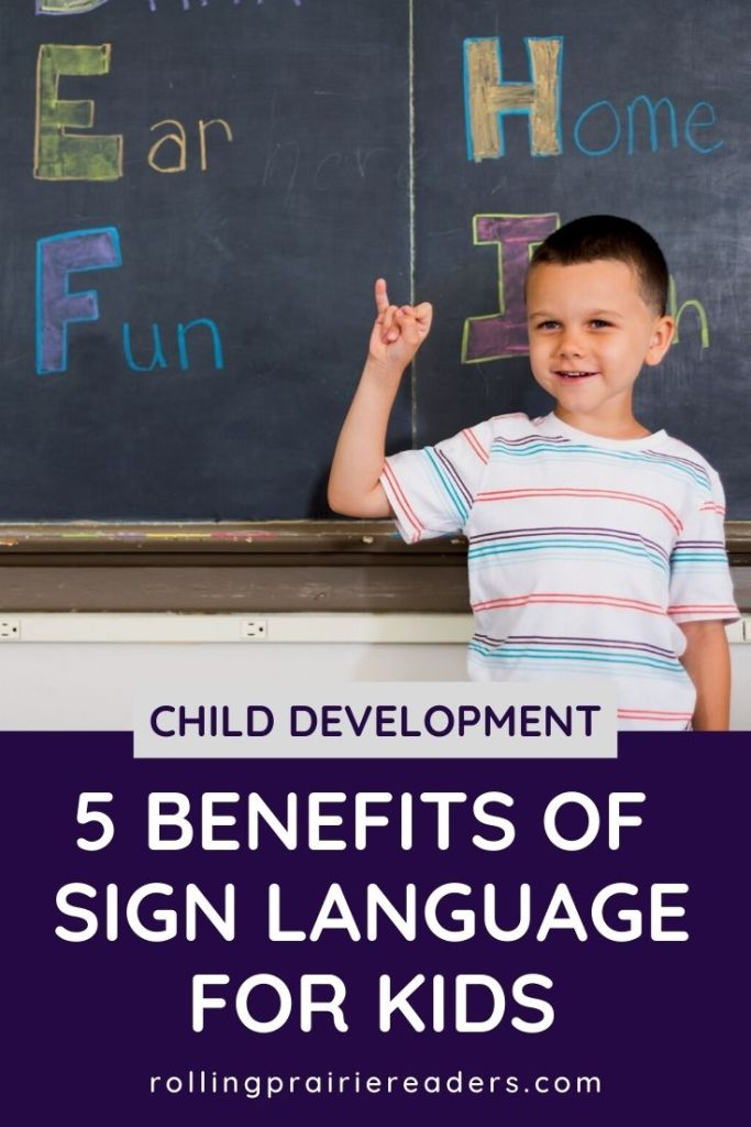 5 Benefits of Sign Language for Kids