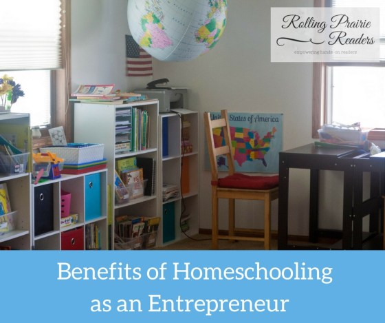 4 Benefits of Homeschooling as an Entrepreneur
