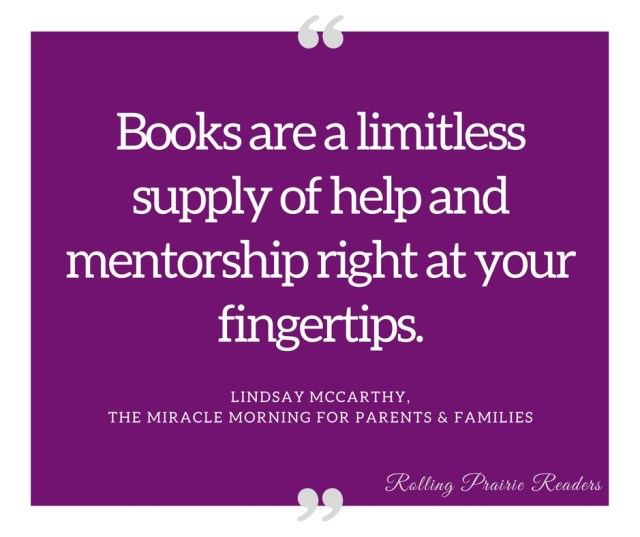 """Books are a limitless supply of help and mentorship right at your fingertips."" Favorite book quotes at rollingprairiereaders.com"