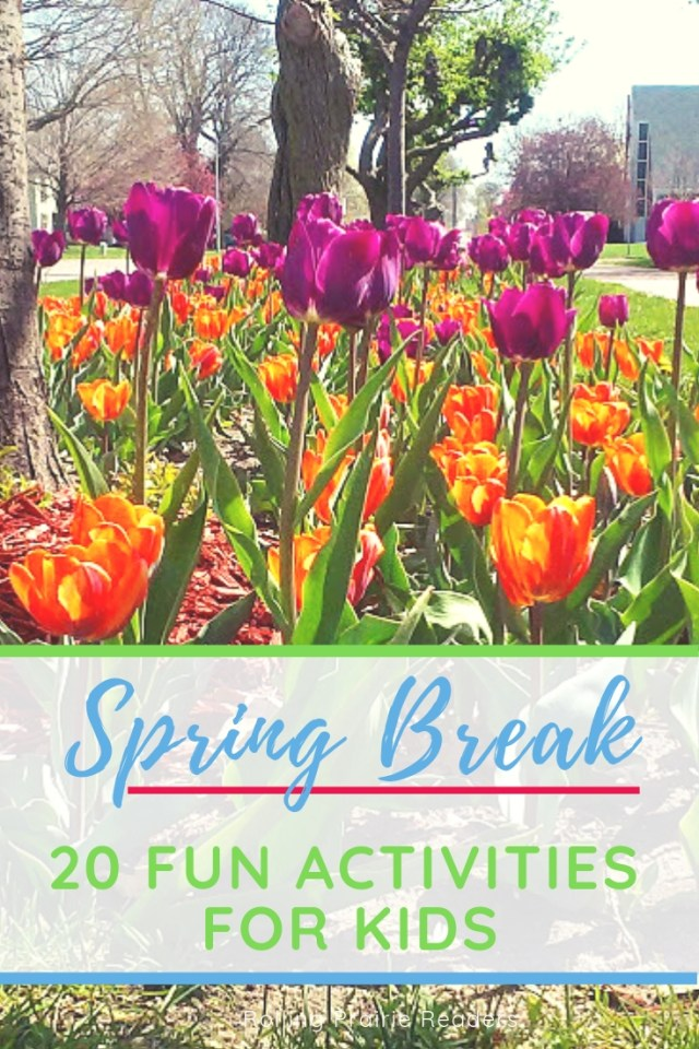 20 Fun Spring Break Activities for Kids