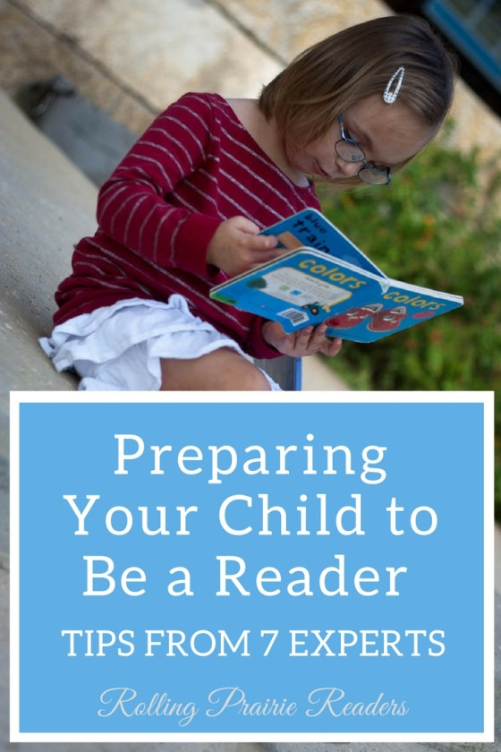 Preparing Your Child to Be a Reader: Reading Tips from 7 Literacy Experts