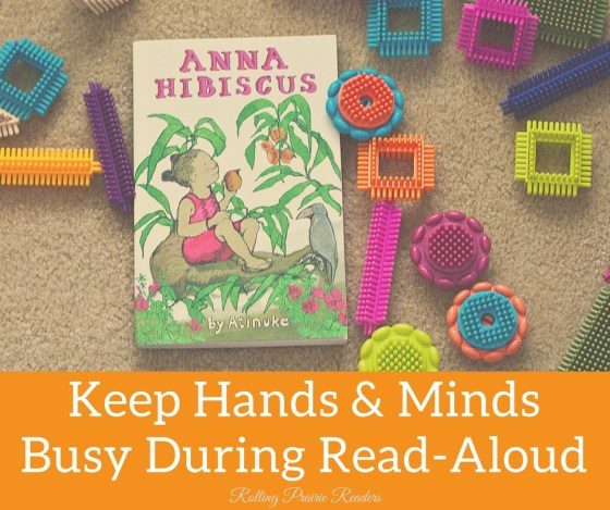 10 Ways to Keep Hands and Minds Busy During Read-Aloud | quiet activities for kids