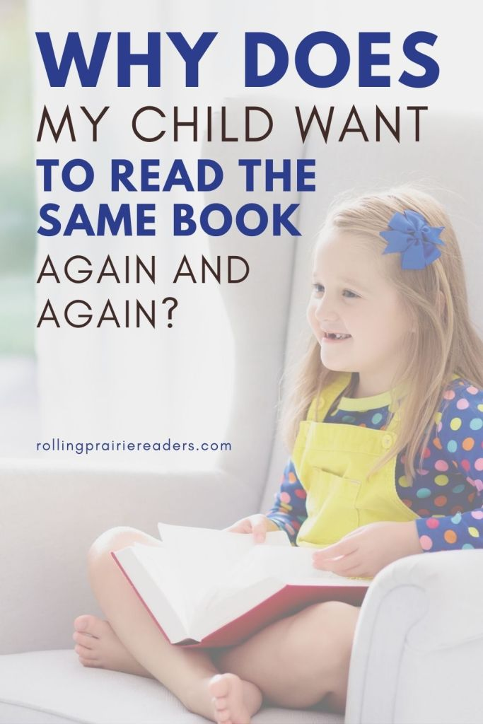 Why Does My Child Want to Read the Same Book Again and Again?