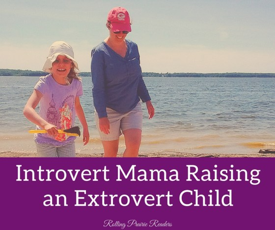 Introvert Mama, Extrovert Child | parenting, personality style, child development, communication, family relationships and dynamics