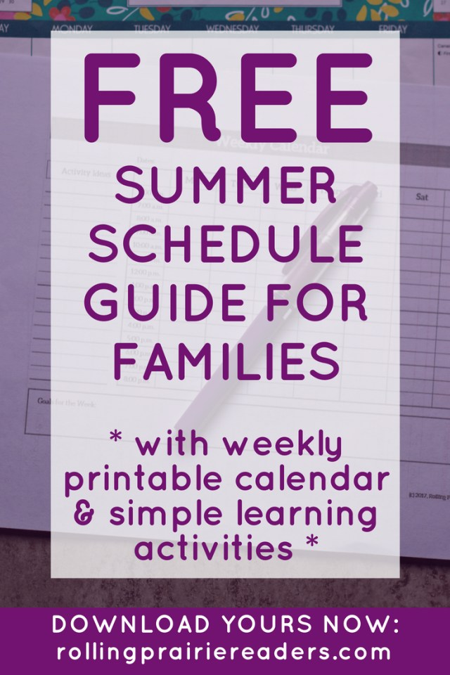 FREE summer schedule guide for Kids with printable weekly calendar template and simple learning activities!