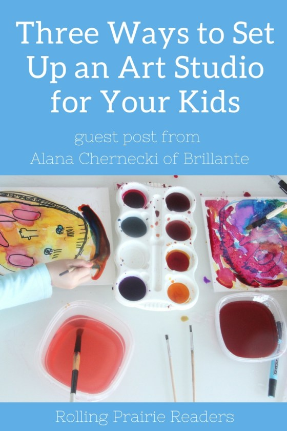 Three Ways to Set Up an Art Studio for Your Kids | guest post from Alana Chernecki of Brillante