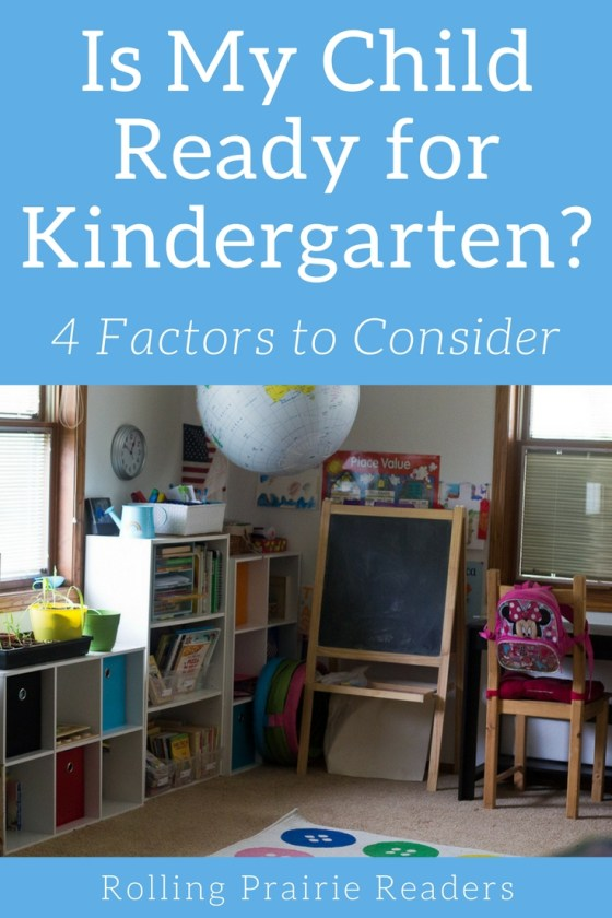Is My Child Ready for Kindergarten? 4 Factors to Consider | Kindergarten readiness, parenting, milestones, learning through play, child development, developmentally-appropriate practice