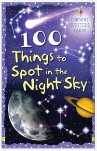 100 Things to Spot in the Night Sky from Usborne Books & More