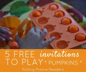 Five FREE Pumpkin-Themed Kids Activities (Toddlers and Preschoolers) | invitations to play