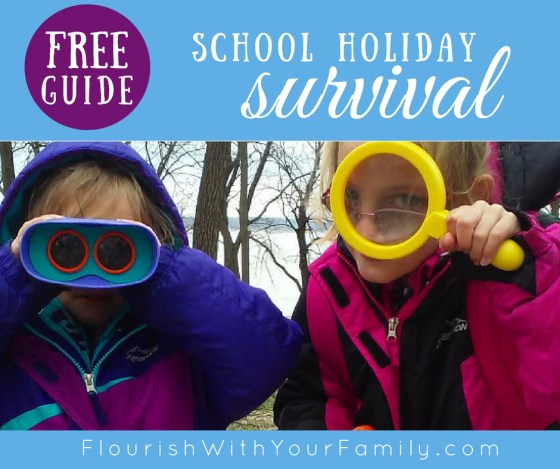 FREE School Holiday Survival Guide from Rolling Prairie Readers! Get yours at FlourishWithYourFamily.com